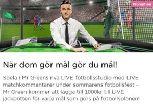 MrGreen När dom gör mål gör du mål! Vinn 93 000+ kr Jackpott!
