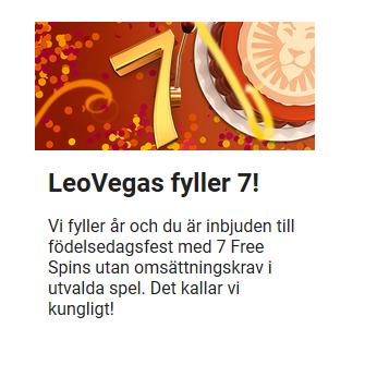 Fira LeoVegas 7 år med gratis omsättningsfria freespins!