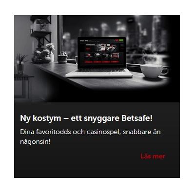 Spela på nya Betsafe - klicka här!