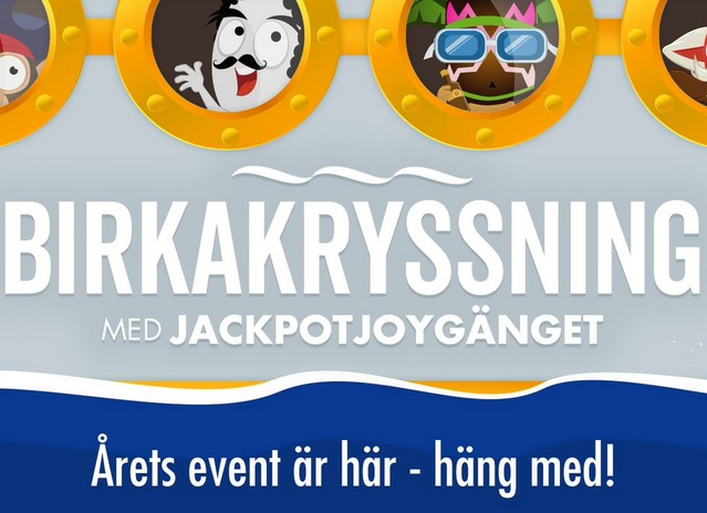 Tävla om Birkakryssningen på Jackpotjoy!