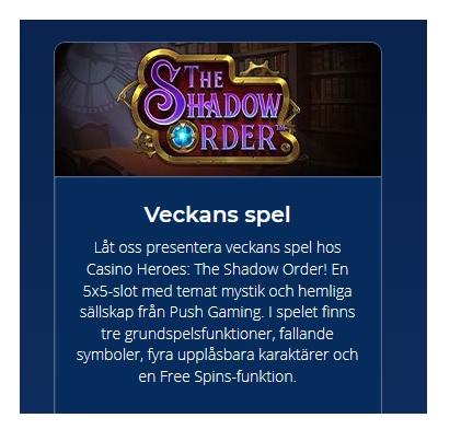 Spela Veckans Spel - The Shadow Order - på Casino Heroes!